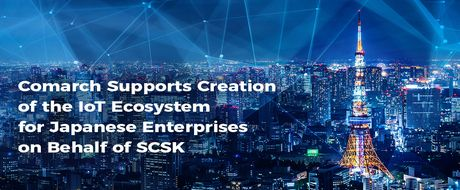 Comarch IoT ecosystem for SCSK